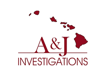 Honolulu private investigators  A & J Investigations L L C