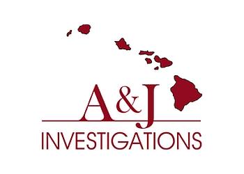Honolulu private investigation service  A & J Investigations L L C