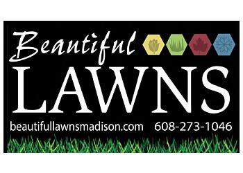 Madison lawn care service Beautiful Lawns