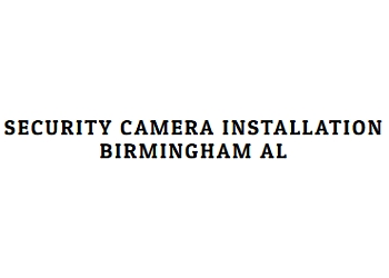 Birmingham security system Birmingham Security Camera Installation