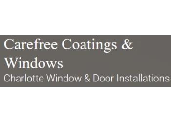 Charlotte window company Carefree Coatings & Windows