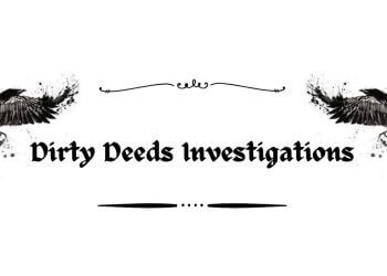 Glendale private investigation service  Dirty Deeds Investigations