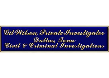 Dallas private investigation service  Gil Wilson Private Investigator