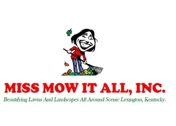 Lexington lawn care service Miss Mow It All, Inc