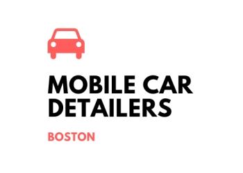 Boston auto detailing service Mobile Car Detailers of Boston