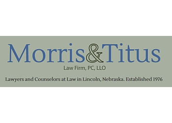 Lincoln employment lawyer Morris & Titus Law Firm, pc, llo