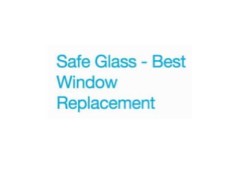 SAFE GLASS - BEST WINDOW REPLACEMENT