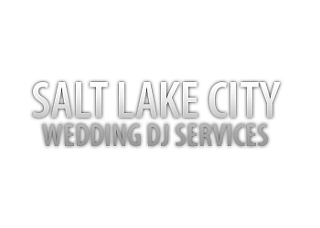 Salt Lake City dj Salt Lake Wedding DJ