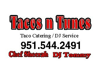 Moreno Valley caterer Tacos N Tunes