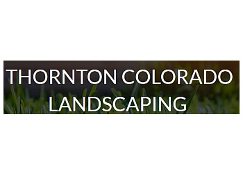 Thornton landscaping company Thornton Colorado Landscaping